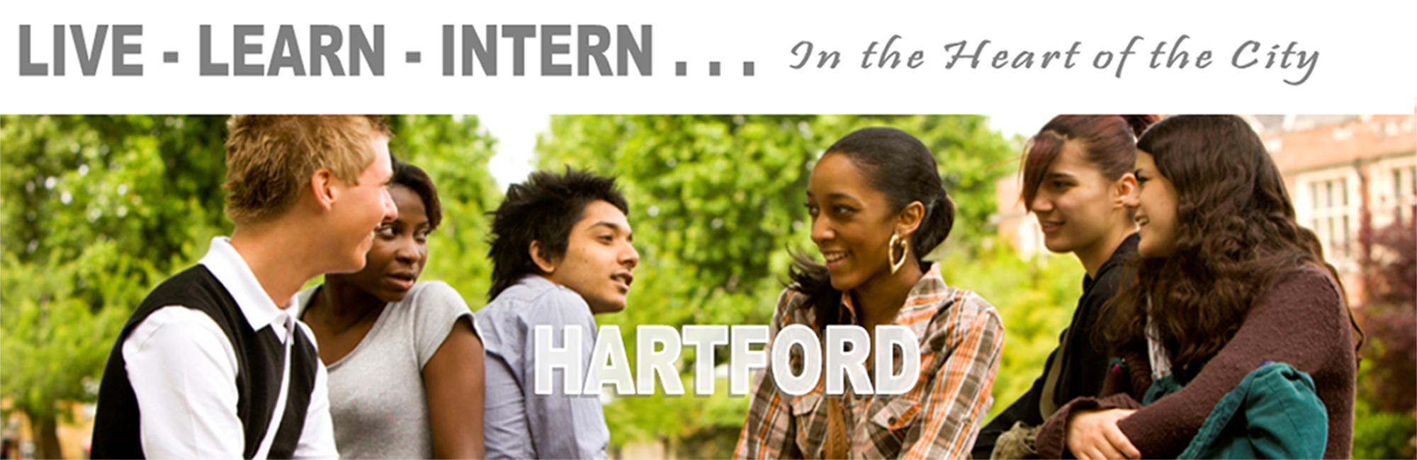 Live Learn Intern in the the heart of the city